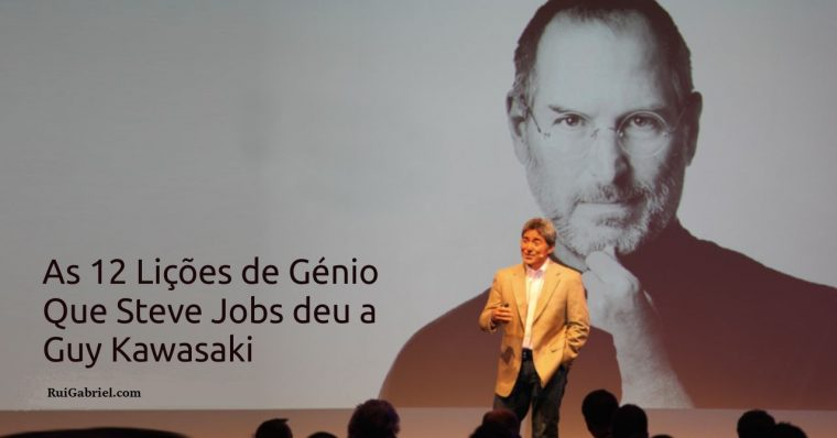 As 12 Lições de Génio que Steve Jobs Deu a Guy Kawasaki