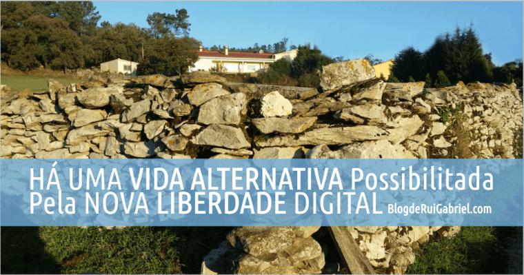 Há Uma Vida Alternativa Possibilitada Pela Nova Liberdade Digital