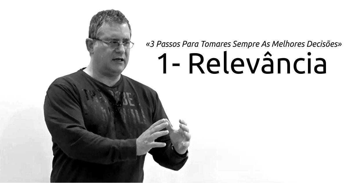 Passo 1: Relevância